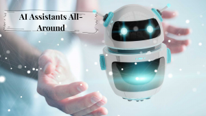 _AI Assistants All-Around