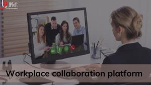 Workplace collaboration platform